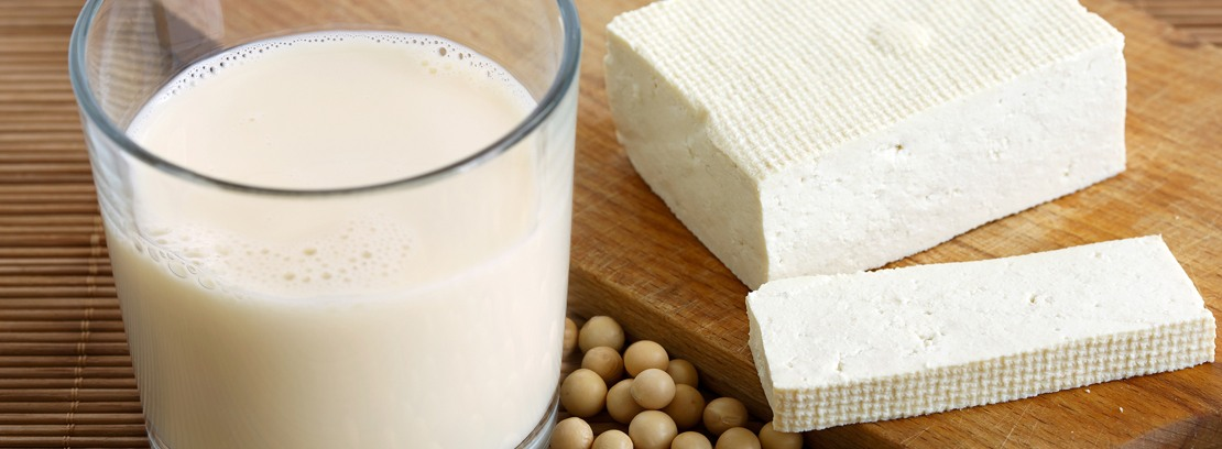 Soy milk and tofu.