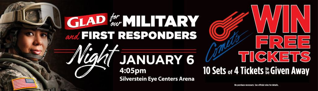 4:05 pm - January 6 2019 - Glad for our Military and First Responders night at Silverstein Eye Centers Arena. 10 Sets of 4 Tickets to be Given Away. Register Between Dec. 10th - 21st.