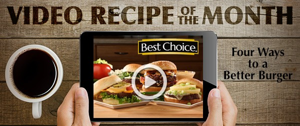 Best Choice Video Recipe of the Month: Four Ways to a Better Burger