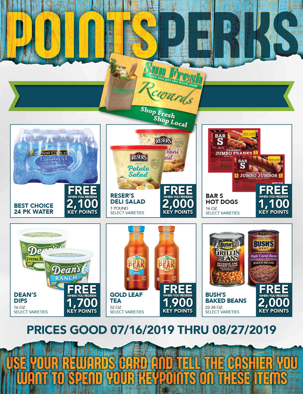 Points Perks: Prices good through 7/15/19 - Use your rewards card and tell teh cashier you want to spend your keypoints on these items.
